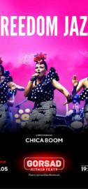 Freedom Jazz с программой «Chica Boom»